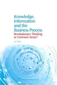 Cover image for Knowledge, Information and the Business Process