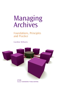 Managing Archives - 1st Edition - ISBN: 9781843341123, 9781780630892