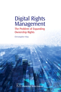 Digital Rights Management - 1st Edition - ISBN: 9781843341246, 9781780631011