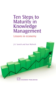 Ten Steps to Maturity in Knowledge Management - 1st Edition - ISBN: 9781843341659, 9781780631998