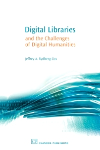 Cover image for Digital Libraries and the Challenges of Digital Humanities