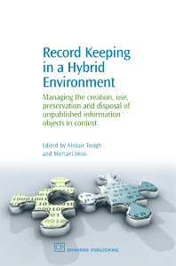 Cover image for Record Keeping in a Hybrid Environment