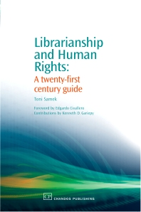 Librarianship and Human Rights - 1st Edition - ISBN: 9781843341987, 9781780631035