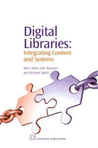 Digital Libraries - 1st Edition - ISBN: 9781843341550, 9781780630953