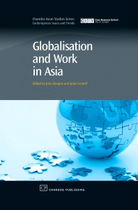 Globalisation and Work in Asia, 1st Edition,John Burgess,Julia Connell,ISBN9781843342175