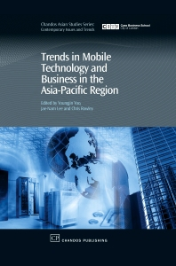 Cover image for Trends in Mobile Technology and Business in the Asia-Pacific Region