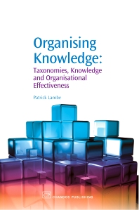 Organising Knowledge - 1st Edition - ISBN: 9781843342274, 9781780632001