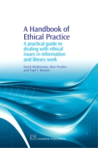 A Handbook of Ethical Practice, 1st Edition,David McMenemy,Alan Poulter,Paul Burton,ISBN9781843342304