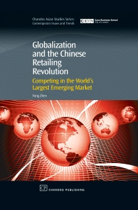 Cover image for Globalization and the Chinese Retailing Revolution