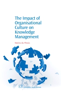 The Impact of Organisational Culture On Knowledge Management - 1st Edition - ISBN: 9781843342953, 9781780632025