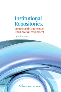 Institutional Repositories - 1st Edition - ISBN: 9781843343073, 9781780631110