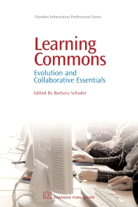 Learning Commons, 1st Edition,Barbara Schader,ISBN9781843343127