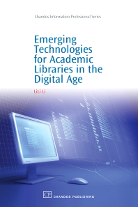 Cover image for Emerging Technologies for Academic Libraries in the Digital Age