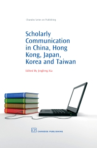 Cover image for Scholarly Communication in China, Hong Kong, Japan, Korea and Taiwan