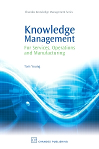 Cover image for Knowledge Management for Services, Operations and Manufacturing