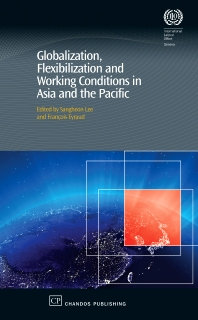 Cover image for Globalization, Flexibilization and Working Conditions in Asia and the Pacific