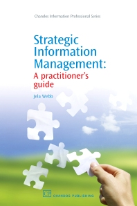 Strategic Information Management - 1st Edition - ISBN: 9781843343769, 9781780631356