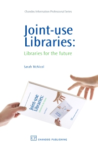 Joint-Use Libraries - 1st Edition - ISBN: 9781843343844, 9781780631301