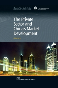 Cover image for The Private Sector and China's Market Development