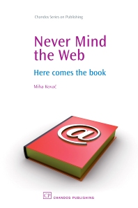 Cover image for Never Mind the Web