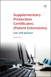 Supplementary Protection Certificates (Patent Extensions)