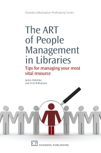 Cover image for The Art of People Management in Libraries