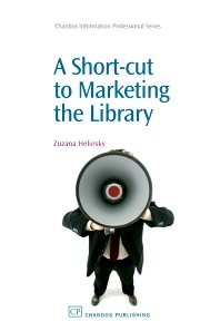 Cover image for A Short-Cut to Marketing the Library