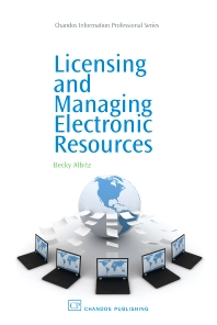 Cover image for Licensing and Managing Electronic Resources