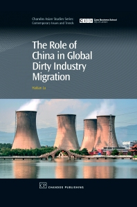 The Role of China in Global Dirty Industry Migration - 1st Edition - ISBN: 9781843344636, 9781780632360