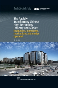 Cover image for The Rapidly Transforming Chinese High-Technology Industry and Market