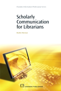 Cover image for Scholarly Communication for Librarians