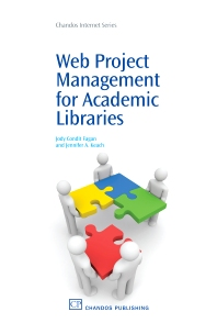 Web Project Management for Academic Libraries - 1st Edition - ISBN: 9781843345039, 9781780630199