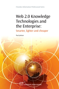 Web 2.0 Knowledge Technologies and the Enterprise - 1st Edition - ISBN: 9781843345374, 9781780631875