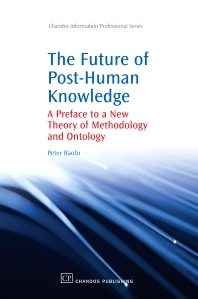Cover image for The Future of Post-Human Knowledge