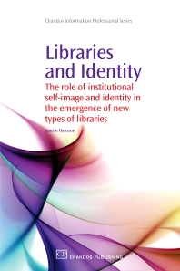 Libraries and Identity - 1st Edition - ISBN: 9781843345411, 9781780630335