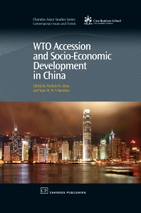 Wto Accession and Socio-Economic Development in China - 1st Edition - ISBN: 9781843345473, 9781780632377