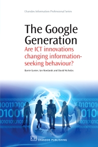 The Google Generation - 1st Edition - ISBN: 9781843345572, 9781780631639