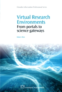 Virtual Research Environments - 1st Edition - ISBN: 9781843345626, 9781780630144