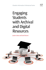 Engaging Students with Archival and Digital Resources - 1st Edition - ISBN: 9781843345688, 9781780632575