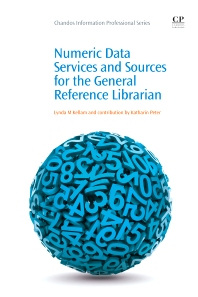Cover image for Numeric Data Services and Sources for the General Reference Librarian