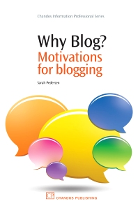 Why Blog? - 1st Edition - ISBN: 9781843345831, 9781780631714
