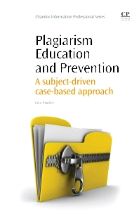 Plagiarism Education and Prevention - 1st Edition - ISBN: 9781843345848, 9781780632605
