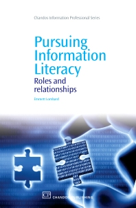 Pursuing Information Literacy - 1st Edition - ISBN: 9781843345909, 9781780630281