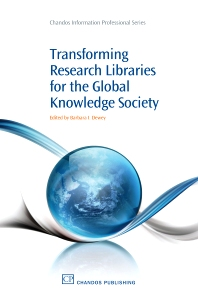 Transforming Research Libraries for the Global Knowledge Society - 1st Edition - ISBN: 9781843345947, 9781780630380