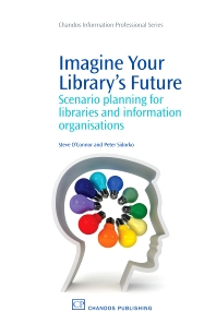 Cover image for Imagine Your Library's Future