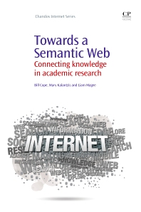 Towards A Semantic Web, 1st Edition,Bill Cope,Mary Kalantzis,Liam Magee,ISBN9781843346012