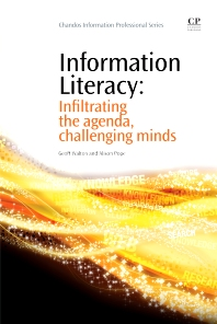 Information Literacy - 1st Edition - ISBN: 9781843346104, 9781780632650