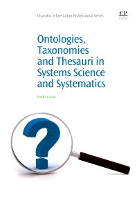 Ontologies, Taxonomies and Thesauri in Systems Science and Systematics - 1st Edition - ISBN: 9781843346128, 9781780631752