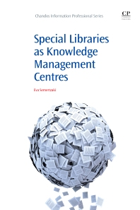 Cover image for Special Libraries as Knowledge Management Centres