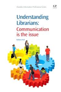 Understanding Librarians - 1st Edition - ISBN: 9781843346159, 9781780632698